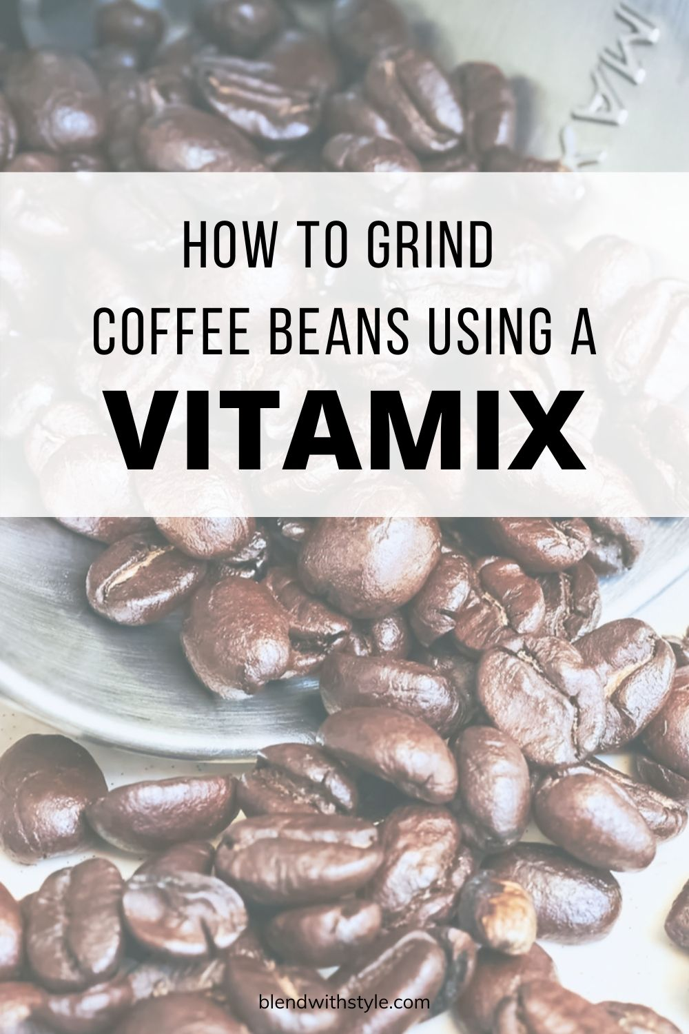 how to grind coffee beans in a vitamix